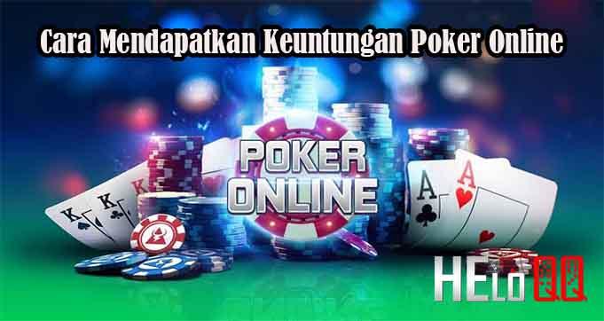 Cara Mendapatkan Keuntungan Poker Online